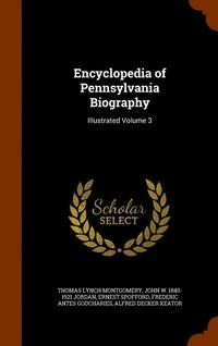 Encyclopedia of Pennsylvania Biography (inbunden)