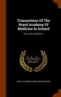 Transactions of the Royal Academy of Medicine in Ireland (inbunden)