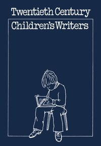 Twentieth-century Children's Writers (e-bok)
