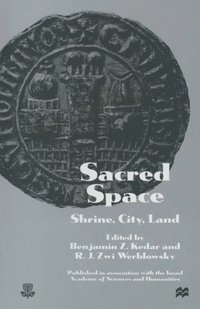 Sacred Space: Shrine, City, Land (e-bok)