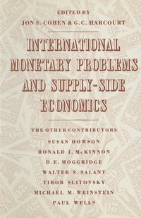 International Monetary Problems and Supply-Side Economics (häftad)