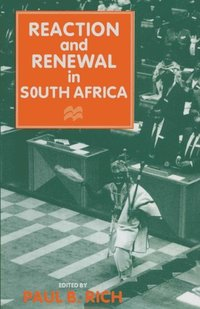 Reaction and Renewal in South Africa (e-bok)
