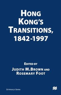 Hong Kong's Transitions, 1842-1997 (e-bok)