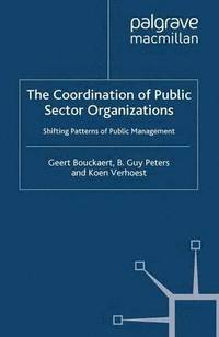 The Coordination of Public Sector Organizations (häftad)