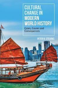 Cultural Change in Modern World History (häftad)