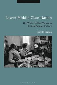 Lower-Middle-Class Nation (inbunden)