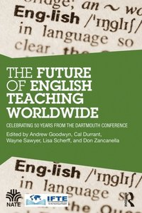 Future of English Teaching Worldwide (e-bok)