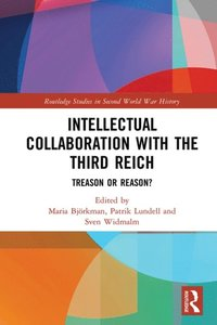 Intellectual Collaboration with the Third Reich (e-bok)