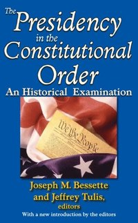 Presidency in the Constitutional Order (e-bok)