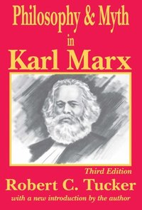 Philosophy and Myth in Karl Marx (e-bok)