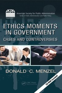 Ethics Moments in Government (e-bok)