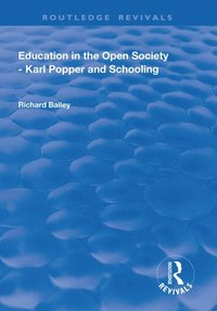 Education In The Open Society Karl Popper And Schooling E Bok