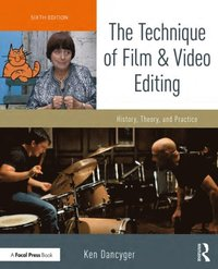 Technique of Film and Video Editing (e-bok)