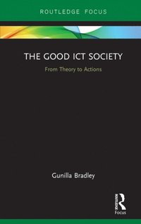 Good ICT Society (e-bok)