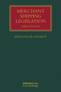 Merchant Shipping Legislation (e-bok)