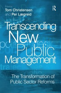 Transcending New Public Management (e-bok)