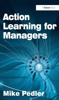 Action Learning for Managers (e-bok)