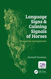 Language Signs and Calming Signals of Horses (e-bok)