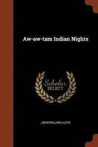 Aw-Aw-Tam Indian Nights (häftad)