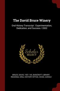 The David Bruce Winery (häftad)