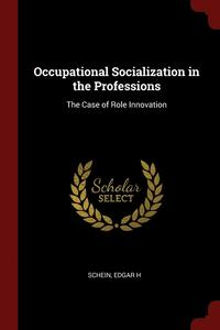 Occupational Socialization in the Professions (häftad)