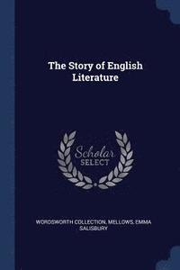 The Story of English Literature (häftad)