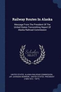 Railway Routes in Alaska (häftad)