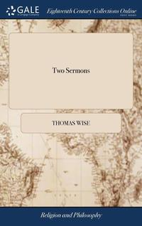Two Sermons: One Upon The Thanksgiving-D (inbunden)
