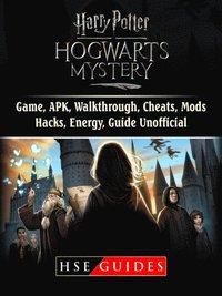 Harry Potter Hogwarts Mystery Game, APK, Walkthrough, Cheats, Mods, Hacks,  Energy, Guide Unofficial av Hse Guides (E-bok)