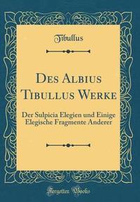 Des Albius Tibullus Werke Av Tibullus Tibullus Bok