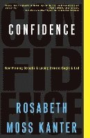 Confidence: How Winning Streaks and Losing Streaks Begin and End (häftad)