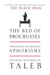 The Bed of Procrustes: Philosophical and Practical Aphorisms (inbunden)