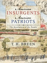 American Insurgents, American Patriots (cd-bok)
