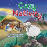 Cozy Nativity: A Touch-And-Feel Christmas Story (kartonnage)