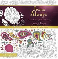 Jesus Always Adult Coloring Book:  Creative Coloring and   Hand Lettering (häftad)