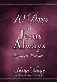 40 Days of Jesus Always (häftad)