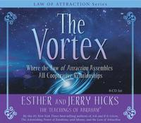 The Vortex: Where the Law of Attraction Assembles All Cooperative Relationships [With CD (Audio)] (inbunden)