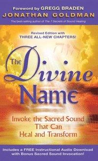 The Divine Name av Gregg Braden, Jonathan Goldman (Häftad)