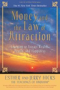 Money, and the Law of Attraction (häftad)