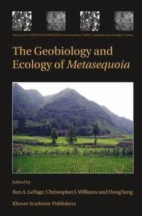 The Geobiology and Ecology of Metasequoia (inbunden)