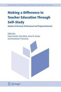 Making a Difference in Teacher Education Through Self-Study (inbunden)