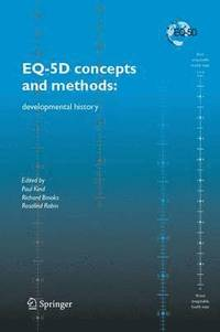EQ-5D concepts and methods: (inbunden)