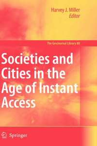 Societies and Cities in the Age of Instant Access (inbunden)