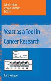 Yeast as a Tool in Cancer Research (inbunden)