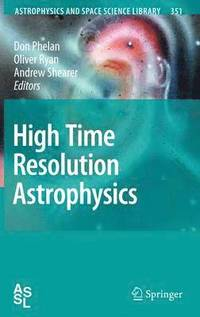 High Time Resolution Astrophysics (inbunden)