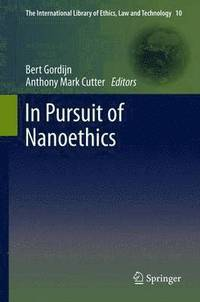 In Pursuit of Nanoethics (inbunden)