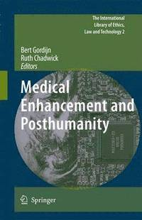 Medical Enhancement and Posthumanity (inbunden)