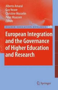 European Integration and the Governance of Higher Education and Research (inbunden)