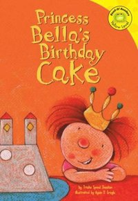Princess Bella's Birthday Cake (e-bok)