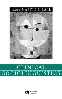 Clinical Sociolinguistics (inbunden)